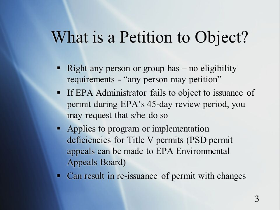 3 What is a Petition to Object.