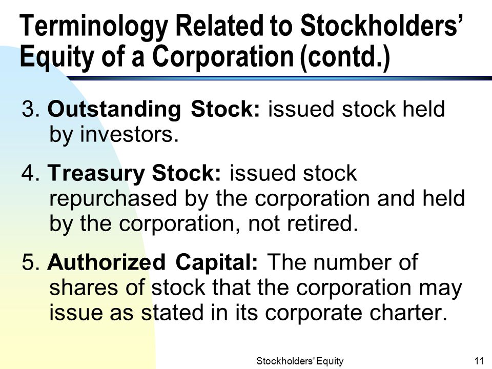 Stockholders Equity10 Terminology Related to Stockholders' Equity of a Corporation 1.
