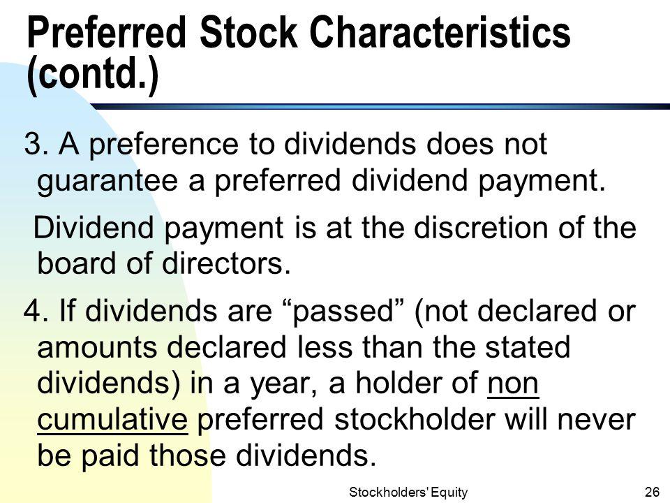 Stockholders Equity25 Preferred Stock Characteristics 1.