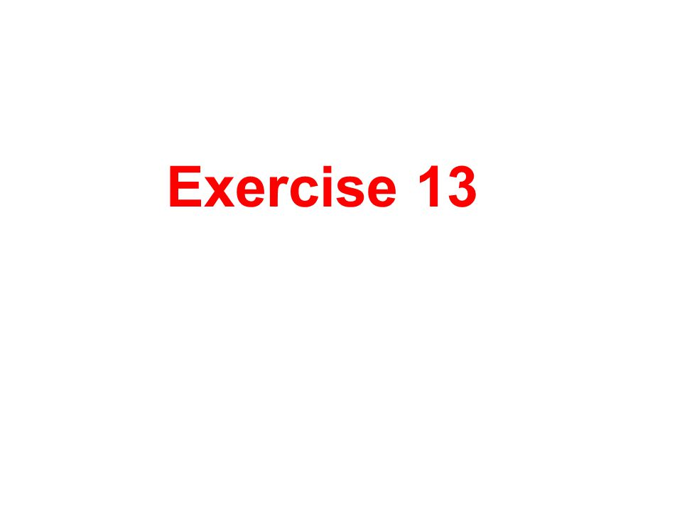 Exercise 13