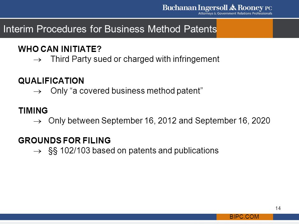 Interim Procedures for Business Method Patents WHO CAN INITIATE.
