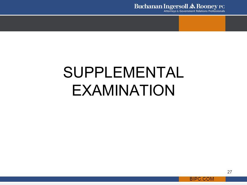 BIPC.COM SUPPLEMENTAL EXAMINATION 27
