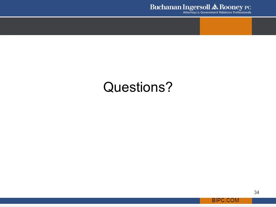 BIPC.COM Questions? 34