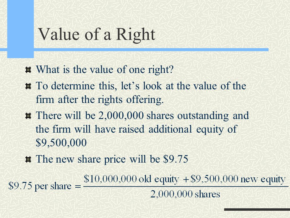 Value of a Right What is the value of one right.