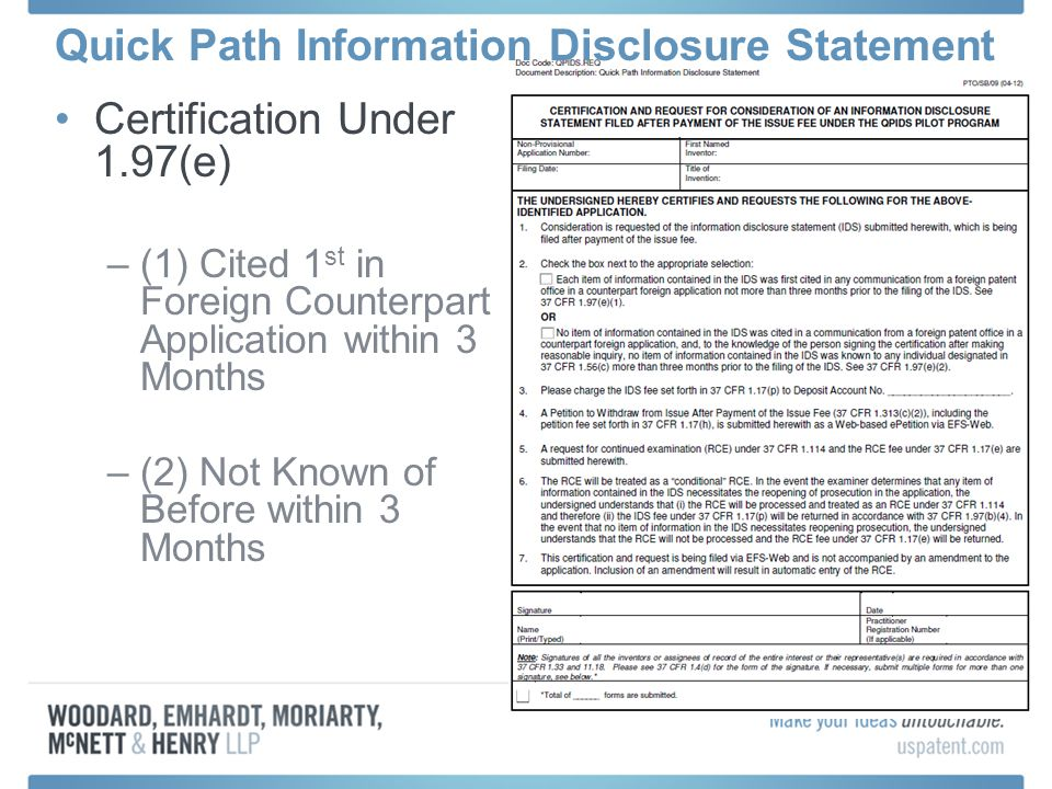 Quick Path Information Disclosure Statement Certification Under 1.97(e) –(1) Cited 1 st in Foreign Counterpart Application within 3 Months –(2) Not Kn