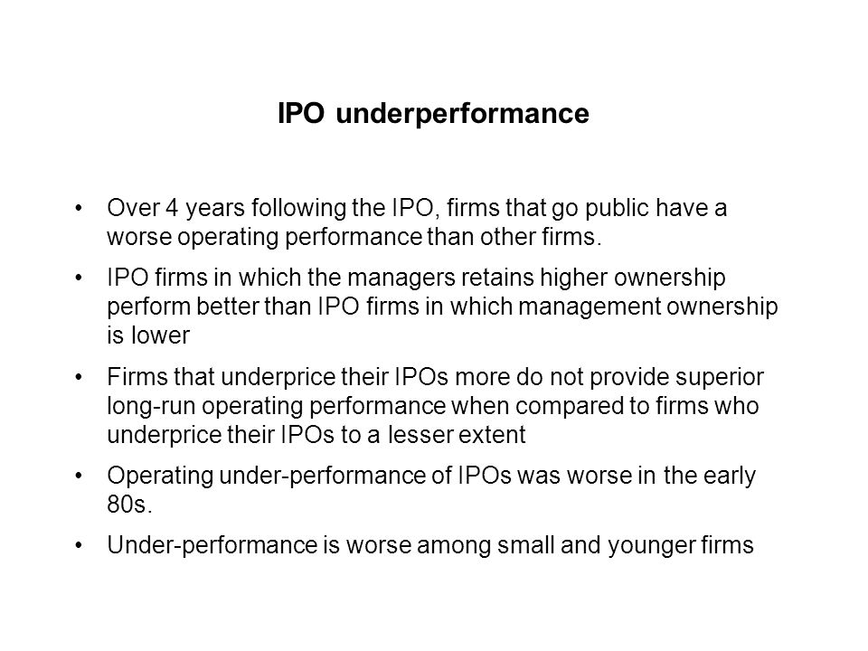 IPO cycles Possible explanations: Changing risk composition of issuing firms across time Firms try to go public during periods when investors are optimistic