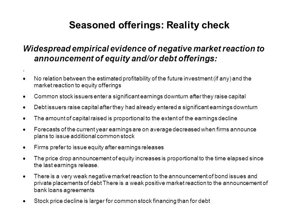 Seasoned offerings Equity Debt