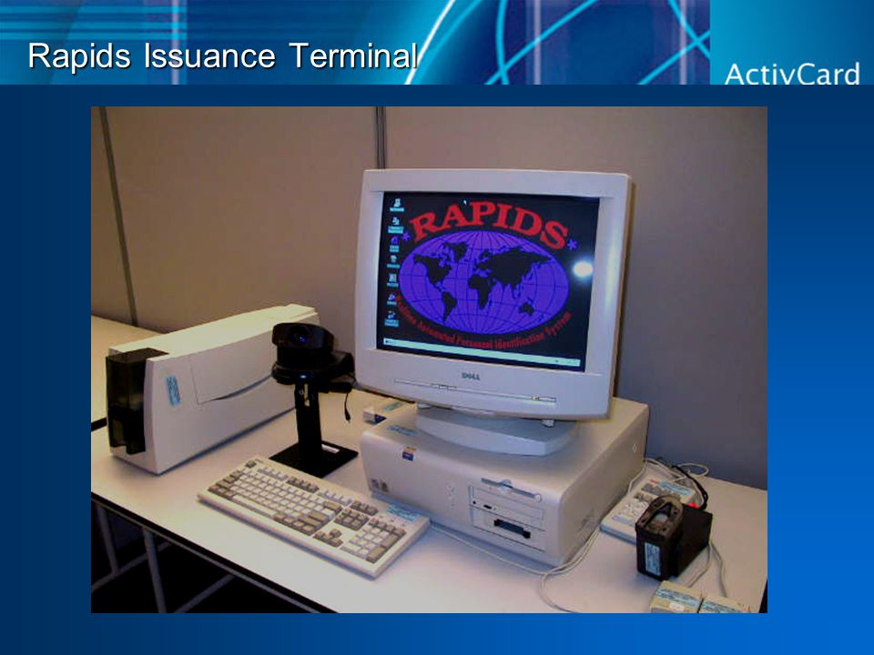 Rapids Issuance Terminal