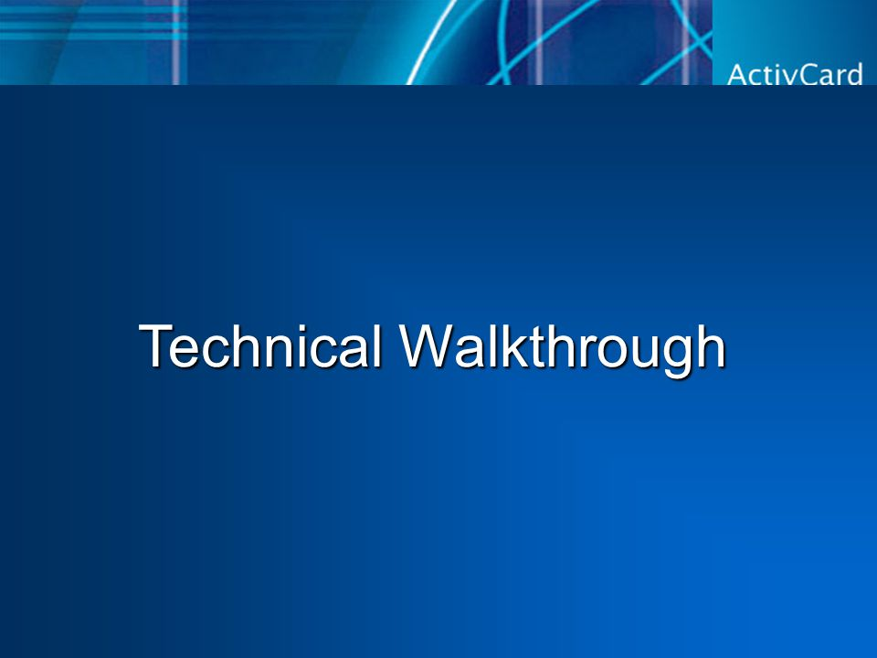 Technical Walkthrough