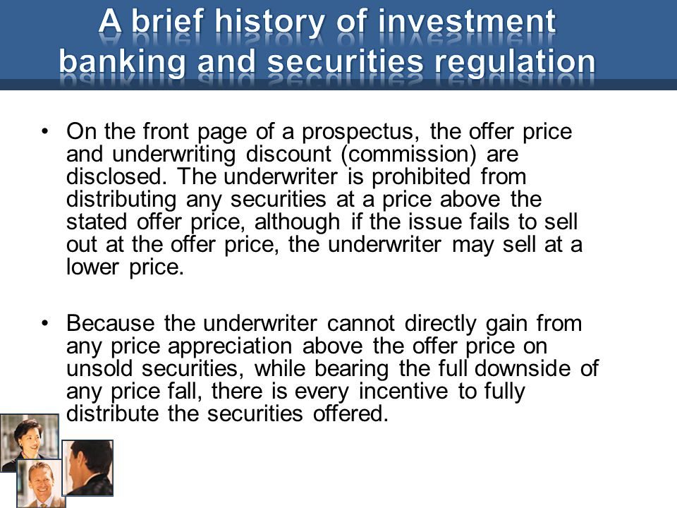 On the front page of a prospectus, the offer price and underwriting discount (commission) are disclosed.