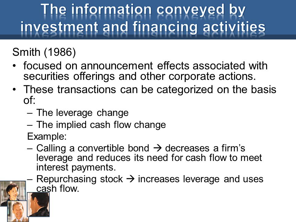 Smith (1986) focused on announcement effects associated with securities offerings and other corporate actions.