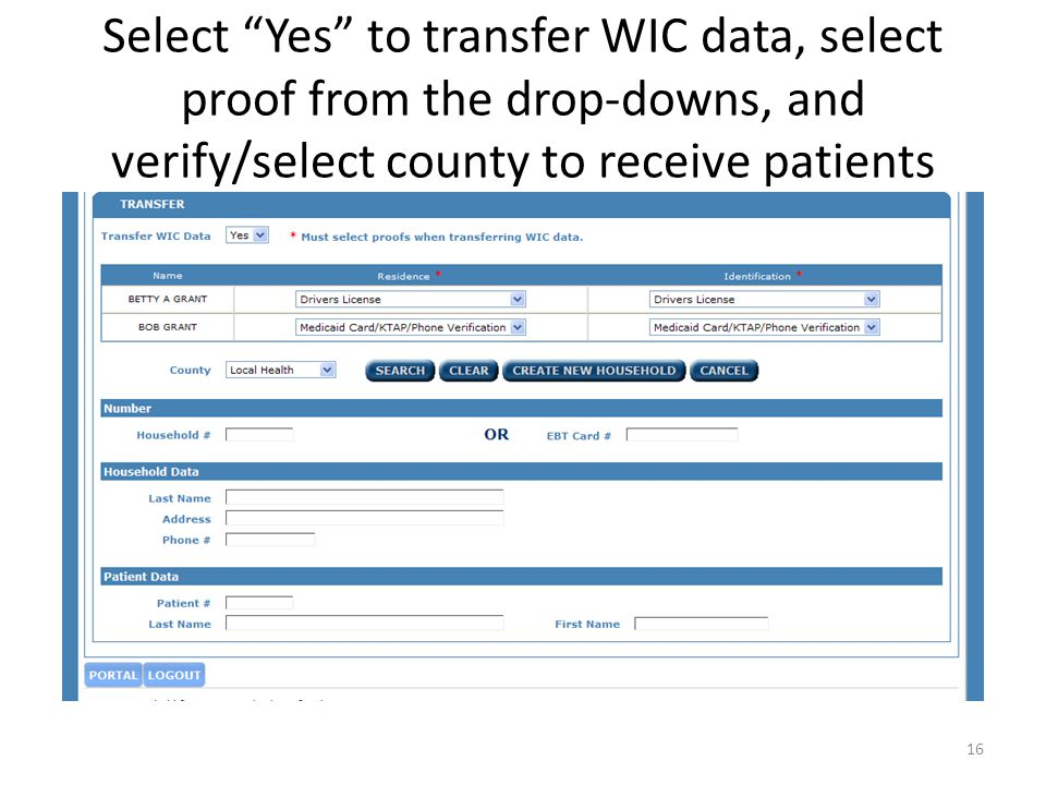 Select Yes to transfer WIC data, select proof from the drop-downs, and verify/select county to receive patients 16