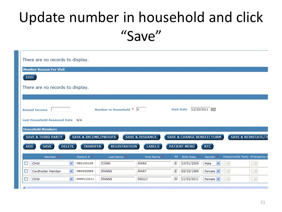 Update number in household and click Save 51