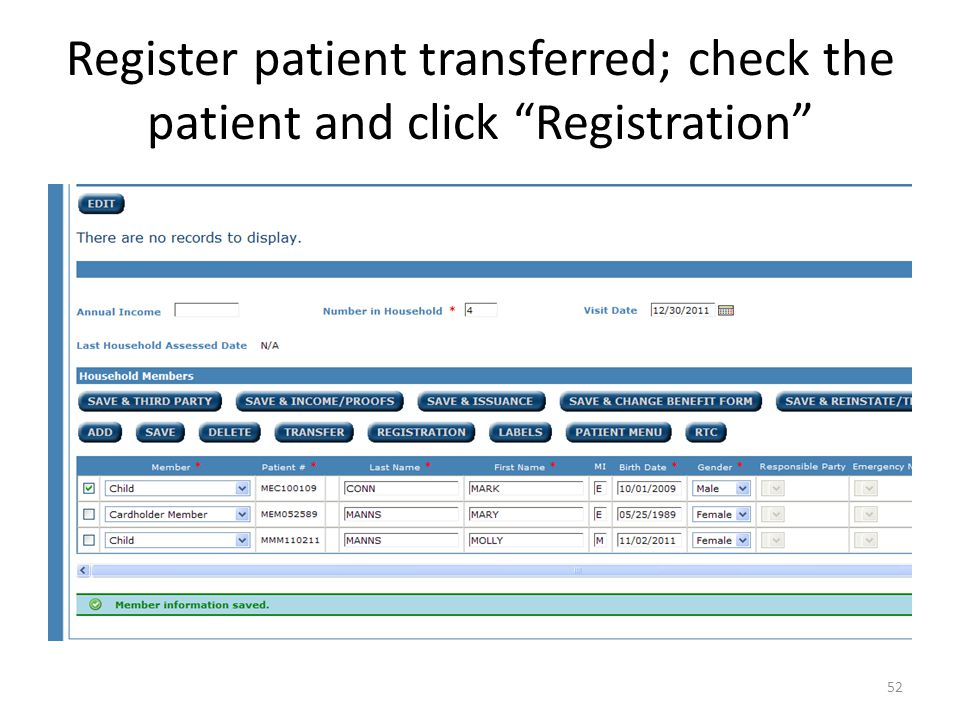 Register patient transferred; check the patient and click Registration 52