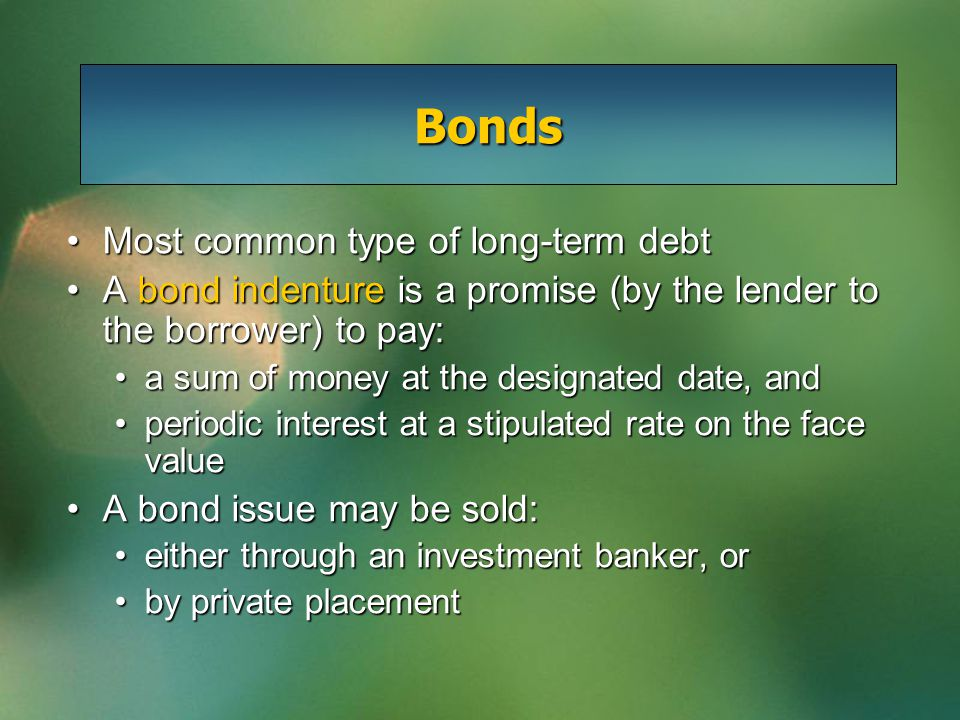 Straight-Line Method—Discount Given: Face Value = $800,000 Discount = $24,000 Coupon Rate = 10% Bond Maturity = 10 years The annual discount amortization = $24,000  10 years = $2,400 The entry to record the annual discount amortization would be: Interest Expense2,400 Discount on Bonds2,400
