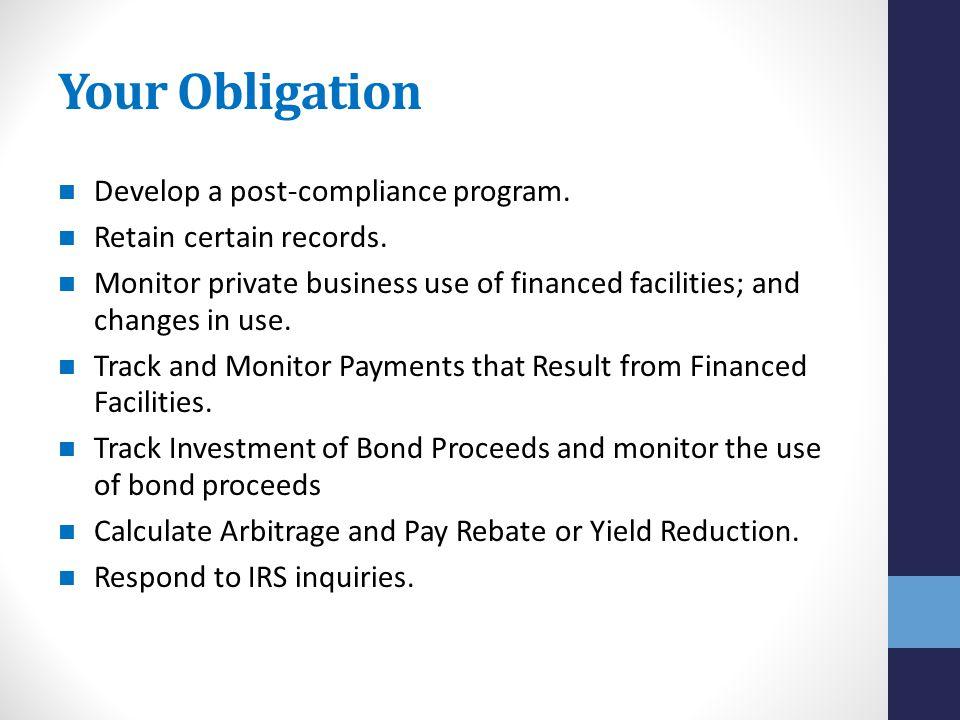 Your Obligation Develop a post-compliance program.