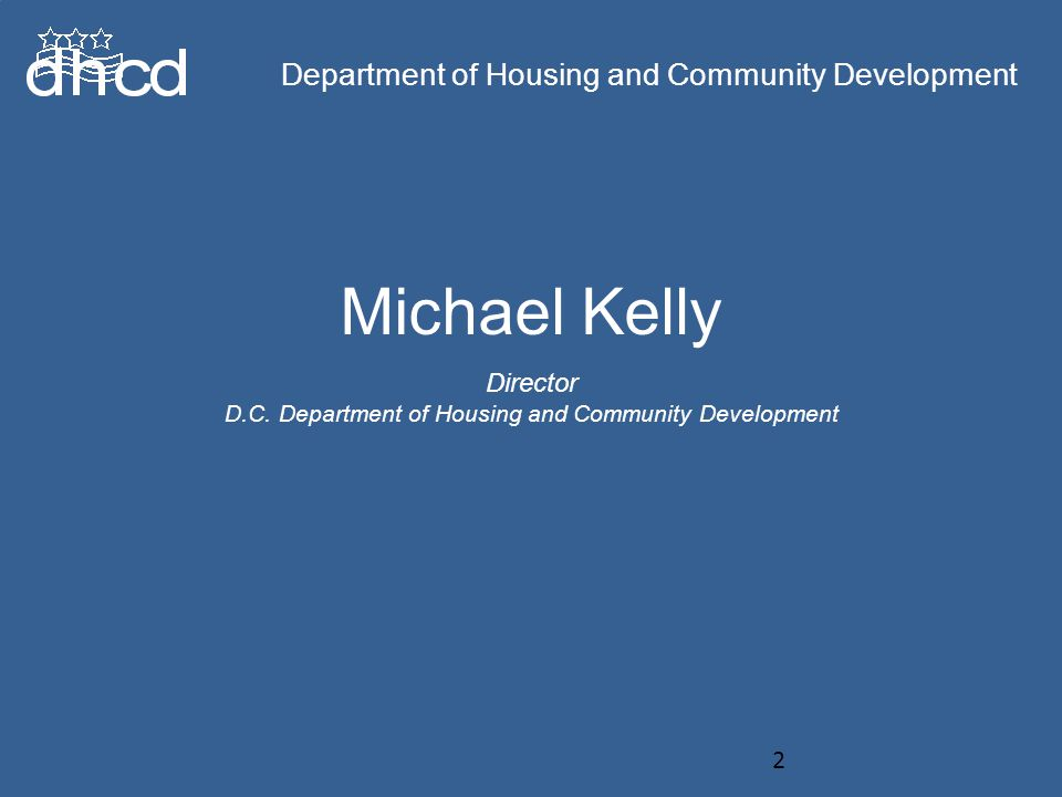 Department of Housing and Community Development Michael Kelly Director D.C.