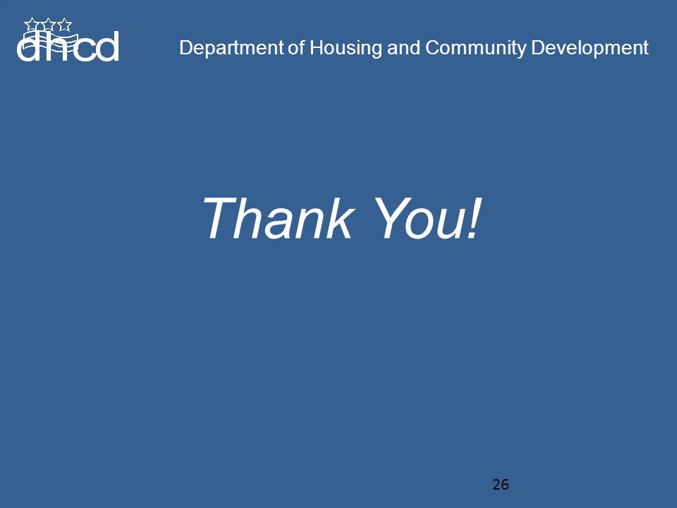 Department of Housing and Community Development Thank You.