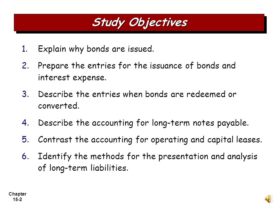 Chapter 15-1 Chapter 15 Accounting Principles, Ninth Edition Long-Term Liabilities