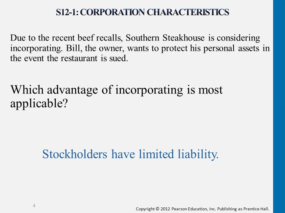 Copyright © 2012 Pearson Education, Inc. Publishing as Prentice Hall. Due to the recent beef recalls, Southern Steakhouse is considering incorporating