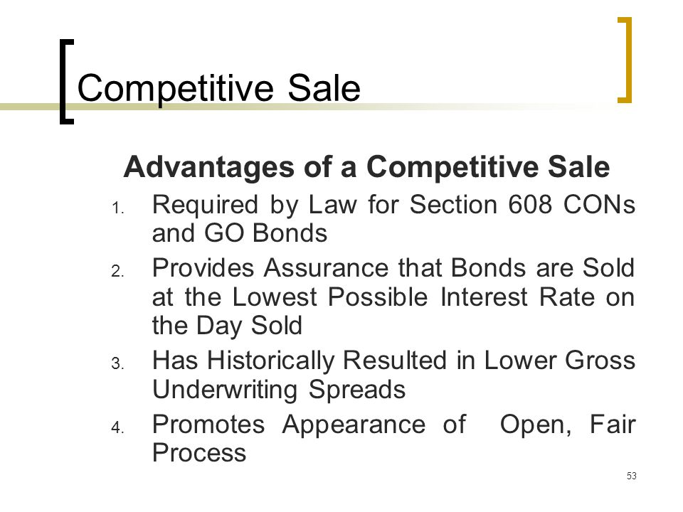 53 Competitive Sale Advantages of a Competitive Sale 1.