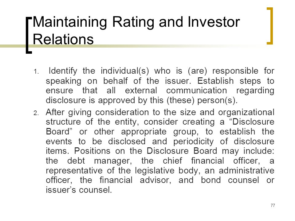 77 Maintaining Rating and Investor Relations 1.