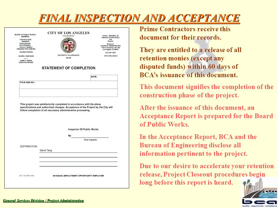 General Services Division / Project Administration FINAL INSPECTION AND ACCEPTANCE N o C o r r e c t i o n s .
