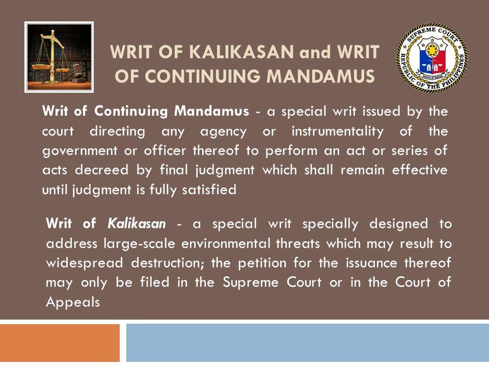 WRIT OF KALIKASAN and WRIT OF CONTINUING MANDAMUS Case: Metropolitan Manila Development Authority v.