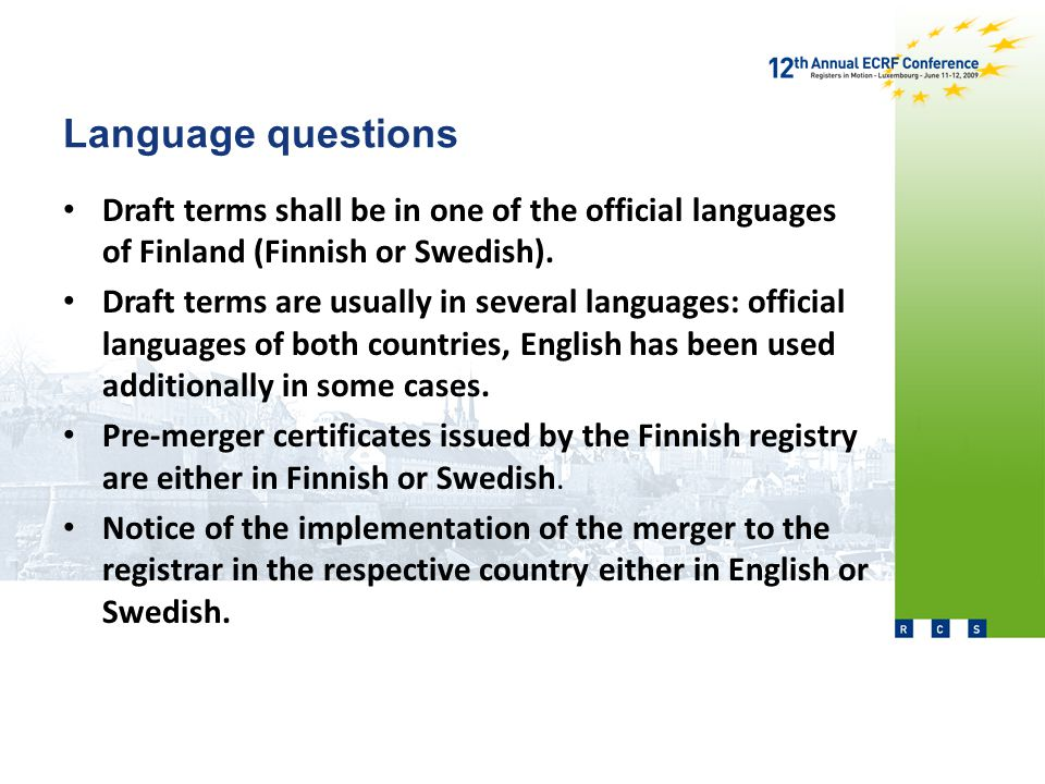 Language questions Draft terms shall be in one of the official languages of Finland (Finnish or Swedish).
