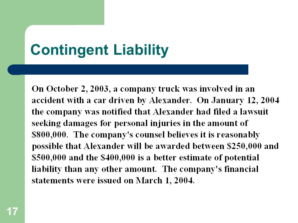 17 Contingent Liability