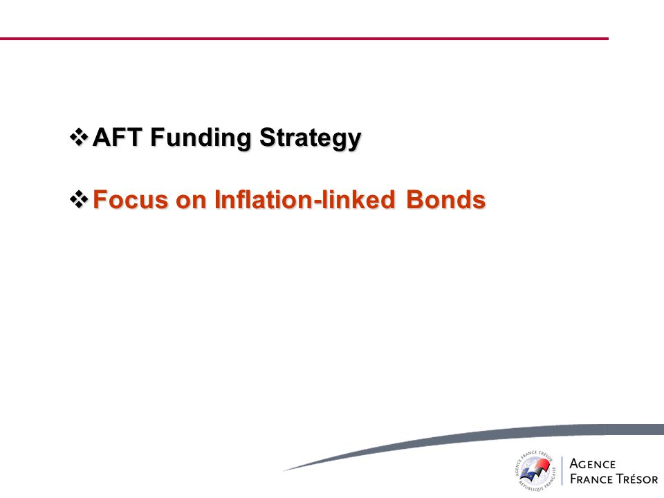  AFT Funding Strategy  Focus on Inflation-linked Bonds