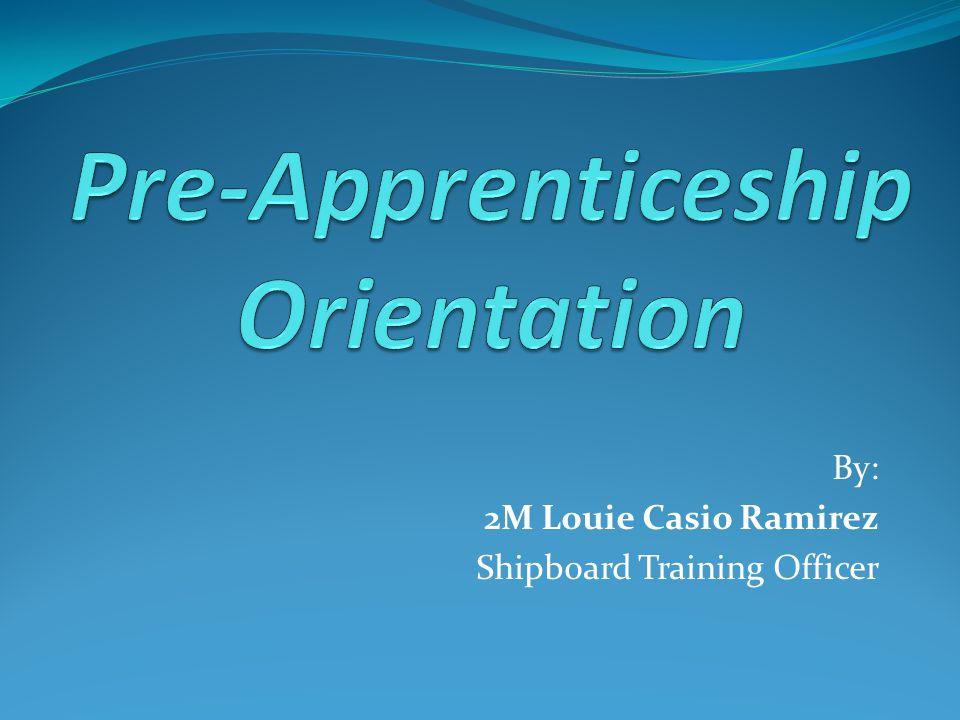 By: 2M Louie Casio Ramirez Shipboard Training Officer