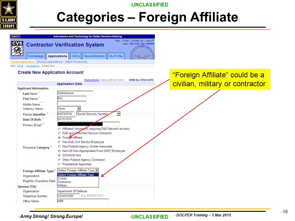 """Army Strong! Strong Europe! UNCLASSIFIED DOCPER Training – 5 Mar 2015 19 Categories – Foreign Affiliate """"Foreign Affiliate"""" could be a civilian, milit"""