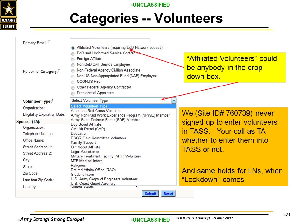 """Army Strong! Strong Europe! UNCLASSIFIED DOCPER Training – 5 Mar 2015 21 Categories -- Volunteers """"Affiliated Volunteers"""" could be anybody in the drop"""