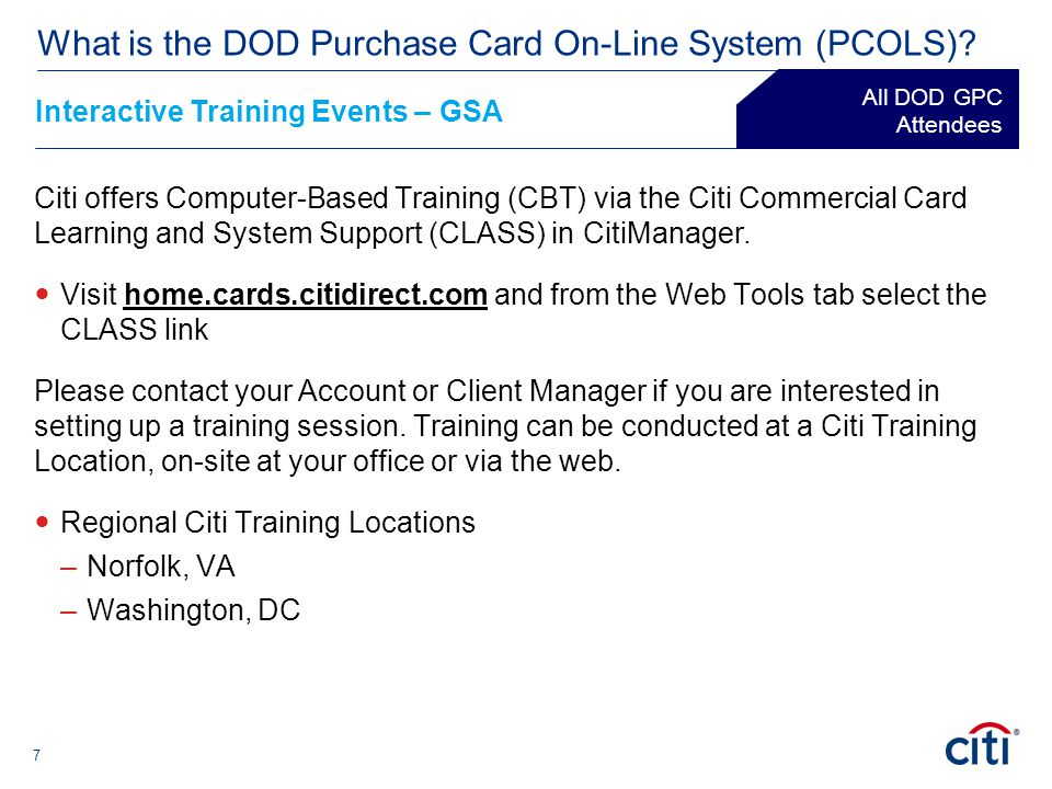 8 Course Description ® What is the DOD Purchase Card On-Line System (PCOLS).