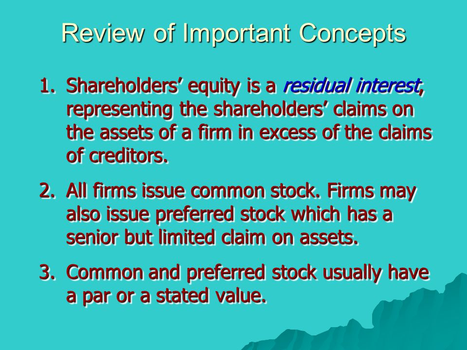 Stock Repurchase  Treasury shares are common shares that have been repurchased by the firm.