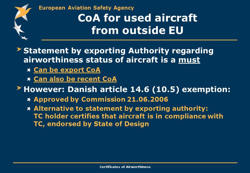 European Aviation Safety Agency Certificates of Airworthiness CoA for used aircraft from outside EU Statement by exporting Authority regarding airwort