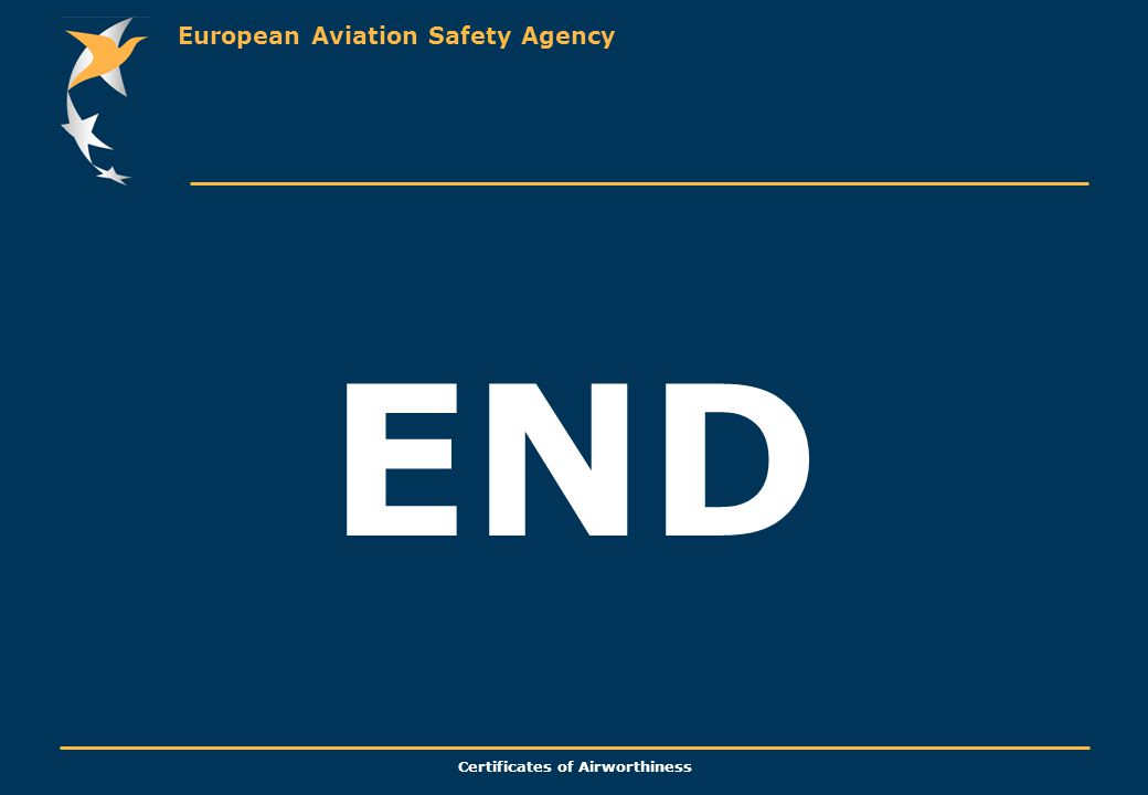 European Aviation Safety Agency Certificates of Airworthiness END
