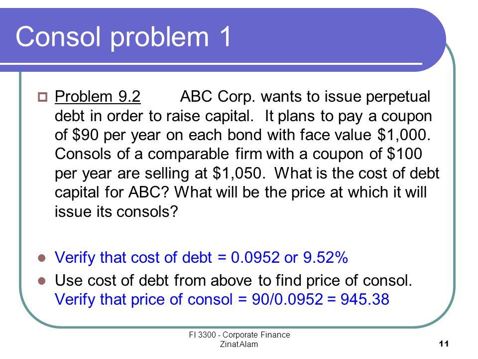 FI 3300 - Corporate Finance Zinat Alam 11 Consol problem 1  Problem 9.2ABC Corp.