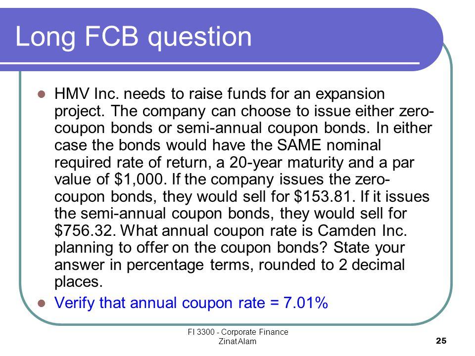 FI 3300 - Corporate Finance Zinat Alam 25 Long FCB question HMV Inc.