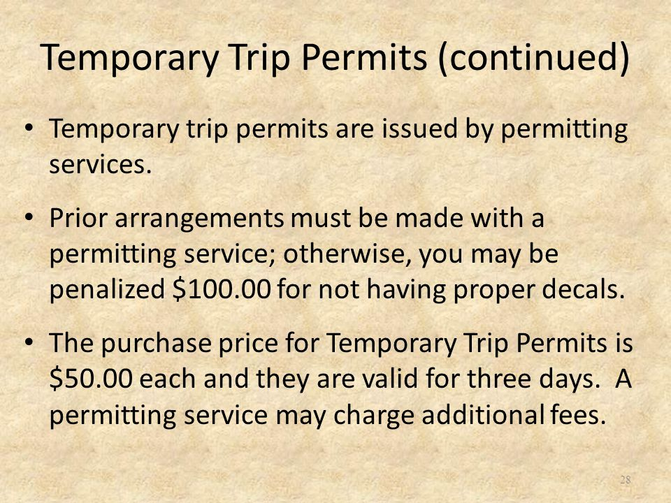 Temporary trip permits are issued by permitting services.