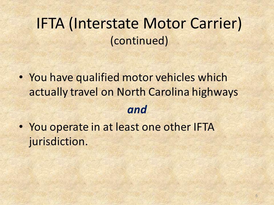 Registration: IFTA & IN Motor Carriers Who should register.