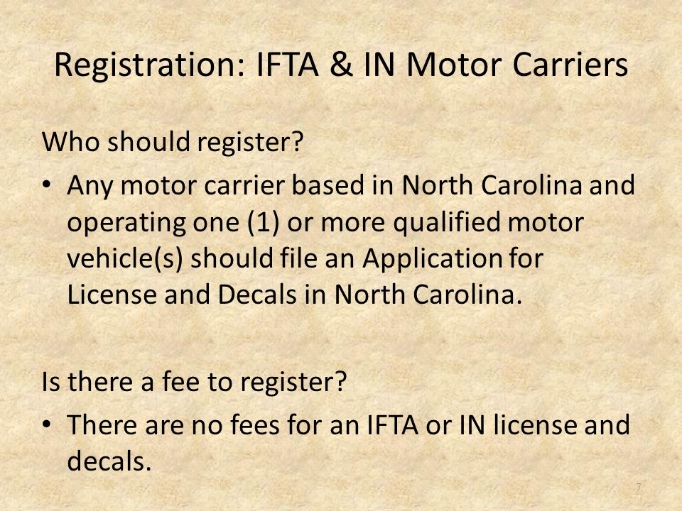 Registration: IFTA & IN Motor Carriers (continued) How does a motor carrier register.
