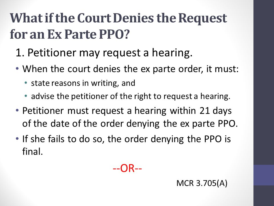 What if the Court Denies the Request for an Ex Parte PPO.