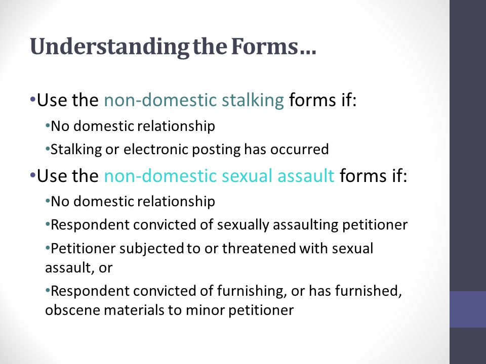 Meeting the Standard for Issuance: Non-Domestic Stalking PPO Remember the standard.