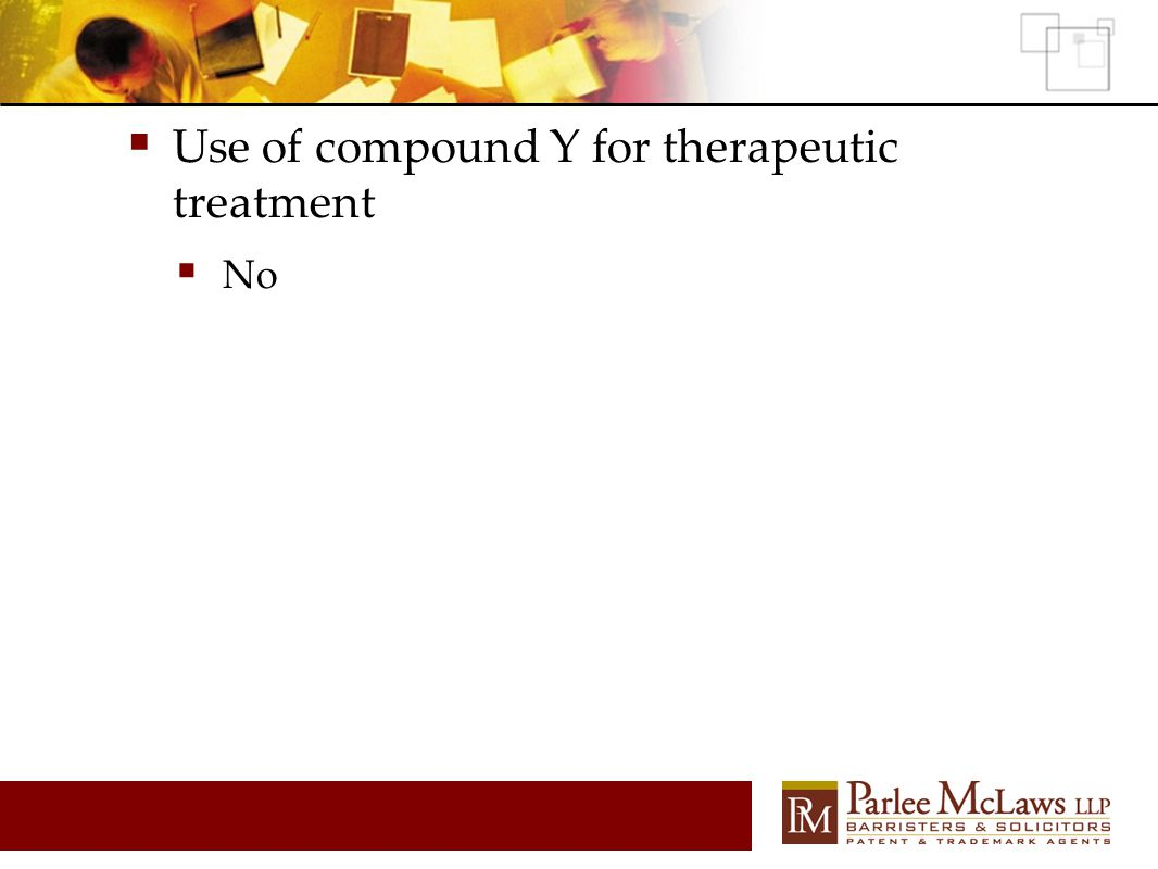  Use of compound Y for therapeutic treatment  No