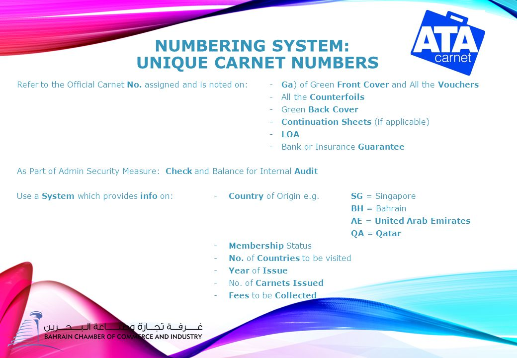 NUMBERING SYSTEM: UNIQUE CARNET NUMBERS Refer to the Official Carnet No.