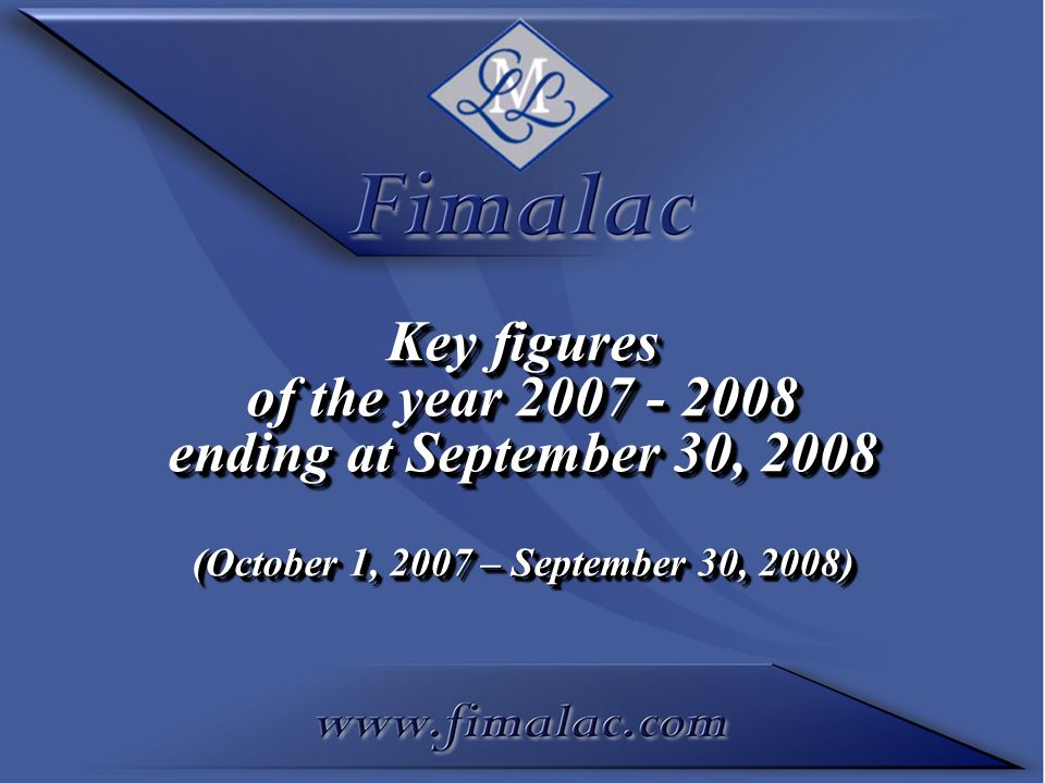 Key figures of the year 2007 - 2008 ending at September 30, 2008 (October 1, 2007 – September 30, 2008) Key figures of the year 2007 - 2008 ending at