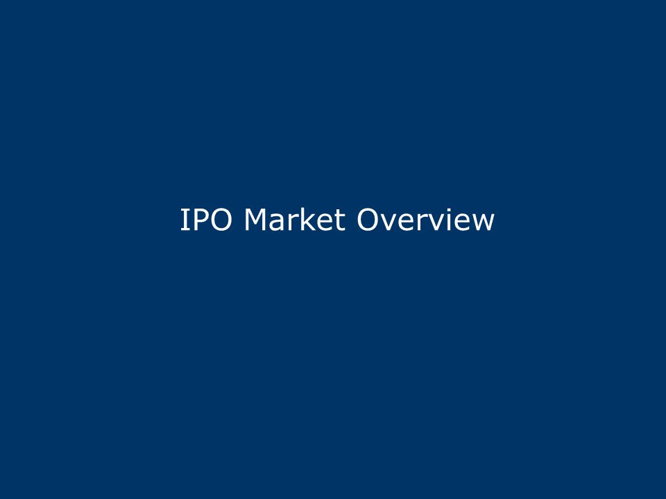 IPO Market Overview