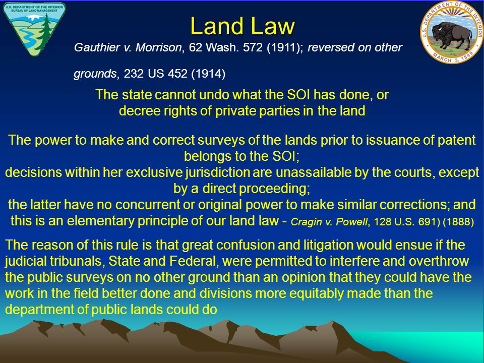 The state cannot undo what the SOI has done, or decree rights of private parties in the land Land Law Gauthier v.